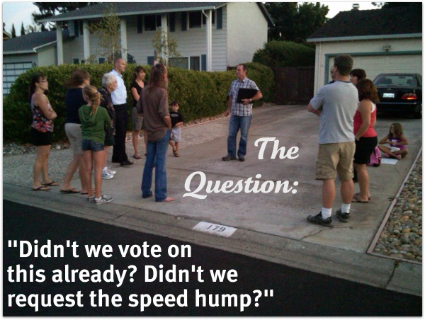 "Speed hump meeting question: ""why are we discussing this when we already voted?"""